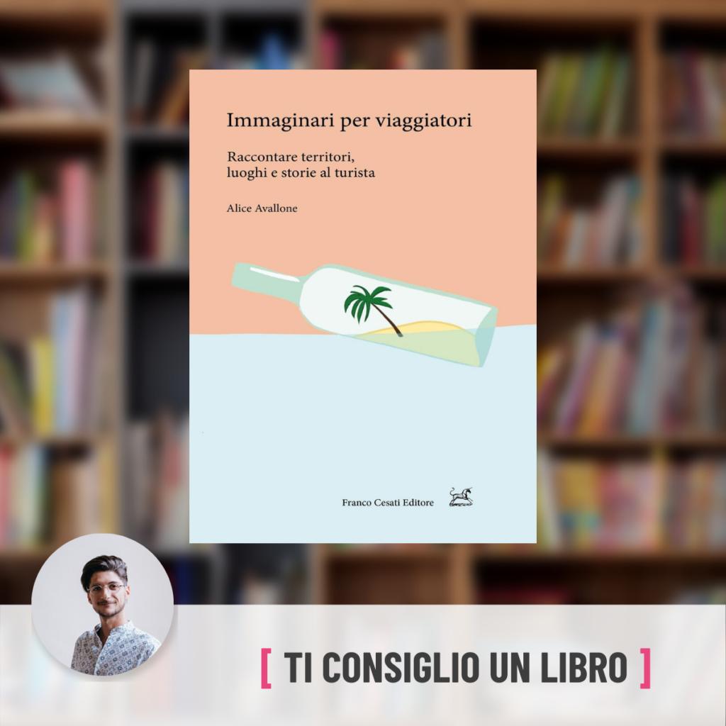 Immaginari per viaggiatori - Michele Santoro
